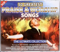 50 Greatest Praise and Worship Songs