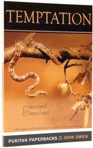 Temptation: Resisted and Repulsed (Abridged and Made Easy to Read) (Puritan Paperbacks Series)