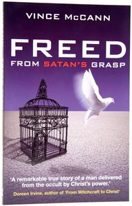 Freed From Satans Grasp
