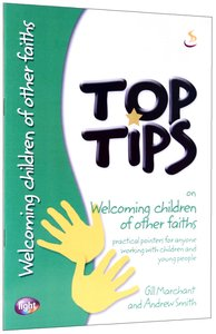 For Welcoming Children of Other Faiths (Top Tips Series)