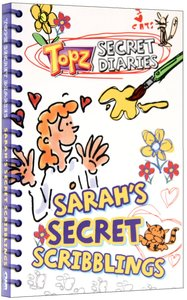 Sarahs Secret Scribblings (Topz Secret Diaries Series)