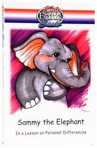 Sammy the Elephant (Kidz Faith Books Series)