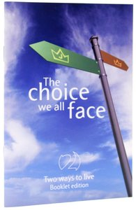 Two Ways to Live: The Choice We All Face