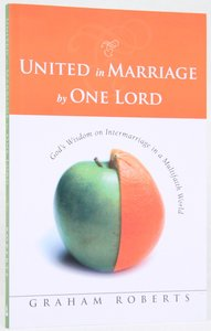 United in Marriage By One Lord