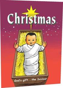Christmas: Gods Gift, the Saviour