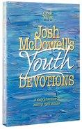 One Year Book of Josh Mcdowells Youth Devotions