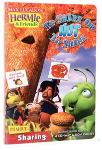 Nutty Adventure: To Share Or Nut to Share (#07 in Hermie And Friends Series)