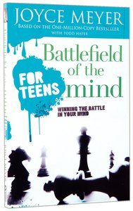 Battlefield of the Mind For Teens