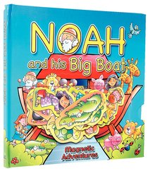 Noah and His Big Boat (Magnetic Adventures Series)