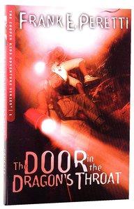 The Door in the Dragons Throat (#01 in Cooper Kids Series)