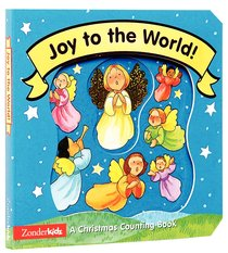 Joy to the World a Christmas Counting Book (Christmas Board Books Series)