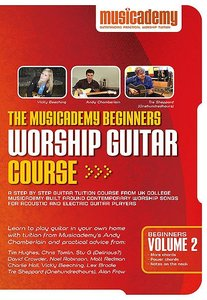 Musicademy: Beginners Worship Guitar Volume 2