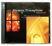 Hymns Triumphant Volume I & II