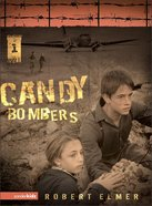 Candy Bombers (#01 in The Wall Series)