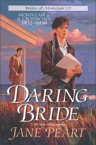 Daring Bride (#13 in Brides Of Montclair Series)