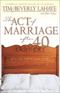 The Act of Marriage After 40
