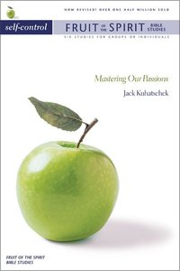 Self-Control (Zondervan Fruit Of The Spirit Bible Study Series)