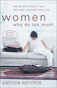 Women Who Do Too Much (2002)