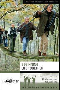 Beginning Life Together (Doing Life Together Series)