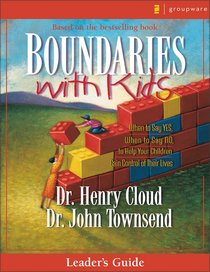 Boundaries With Kids (Leaders Guide)