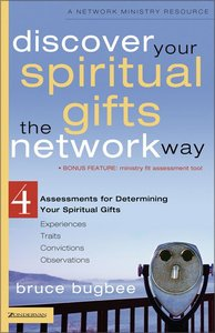 Discover Your Spiritual Gifts (Network Ministry Resources Series)