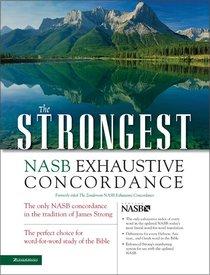 The NASB Strongest Exhaustive Concordance
