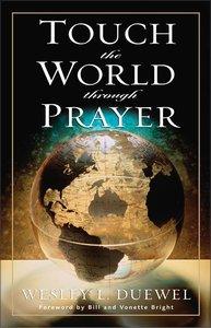 Touch the World Through Prayer