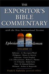 Ephesians - Philemon (Expositors Bible Commentary Series)