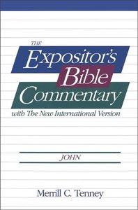 John - Gospel (#05 in Expositors Bible Commentary New Testament Series)