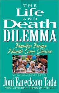 Life and Death Dilemma