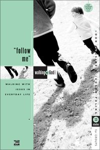 Follow Me (Walking With God Series)