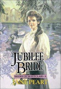 Jubilee Bride (#09 in Brides Of Montclair Series)