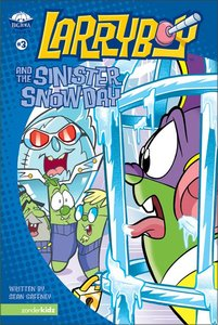 The Sinister Snow Day (#03 in Larryboy Series)