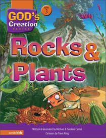 Rocks and Plants (#03 in Gods Creation Series)