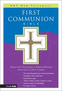 GNB Childrens First Communion New Testament With Psalms & Proverbs Compact White