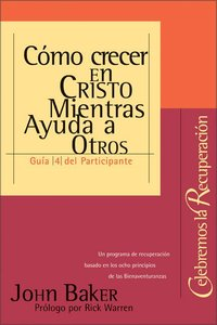Celebremos La Recuperacion #04 (Student Guide) (Celebrate Recovery) (Celebrate Recovery Series)