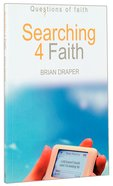 Searching 4 Faith (Questions Of Faith Series)