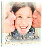The Joyous Gift of Grandparents (Joyous Gift Series)