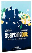 Starting Out (Volume 2) (Youthsurge Bible Studies Series)