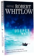 Deeper Water (#01 in Tides Of Truth Series)