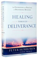 Healing Through Deliverance