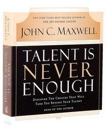 Talent is Never Enough 3cd Set 210 Minutes (Abridged)
