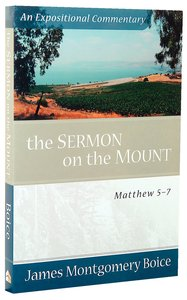 The Sermon on the Mount (Expositional Commentary Series)