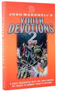 Beyond Belief: The One Year Book of Josh Mcdowells Youth Devotions 2