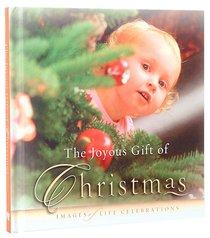 The Joyous Gift of Christmas (Joyous Gift Series)