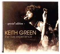 Keith Green: Live Experience Special Edition CD & DVD