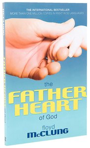 The Father Heart of God (2006)