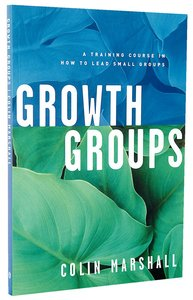 Growth Groups (Leaders Manual)