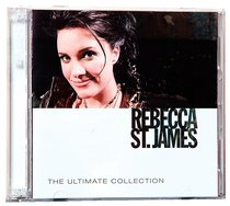 Ultimate Collection: Rebecca St James