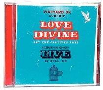 Love Divine (Set The Captives Free)
